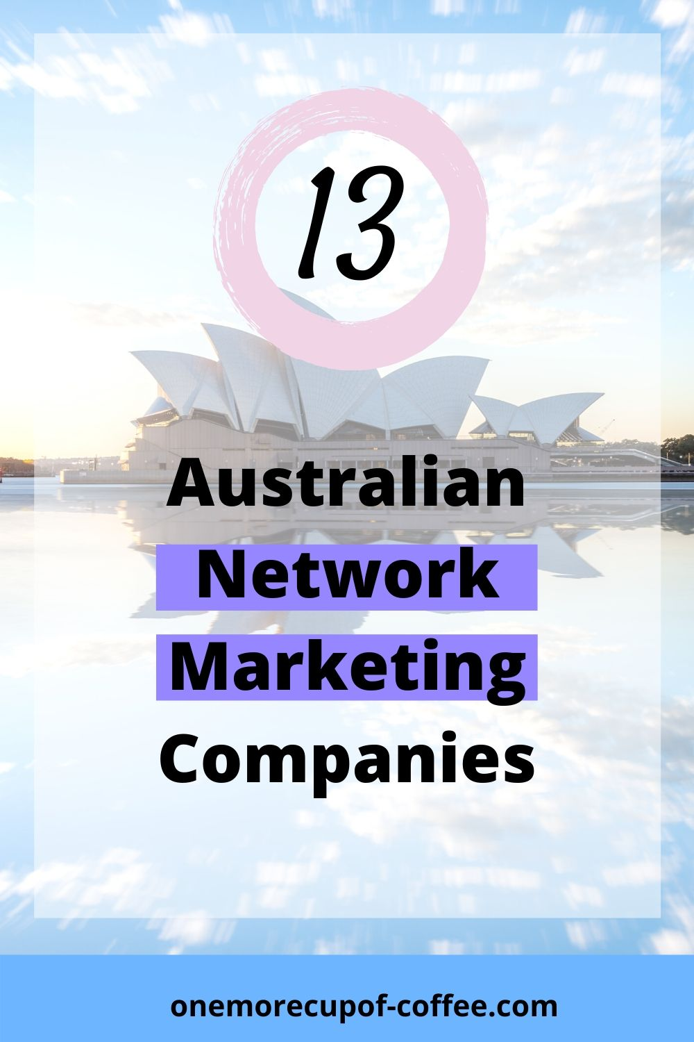 Image showing opera house to represent Australian Network Marketing Companies