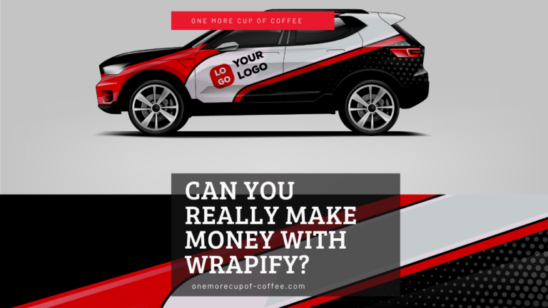 Can You Really Make Money With Wrapify Featured Image