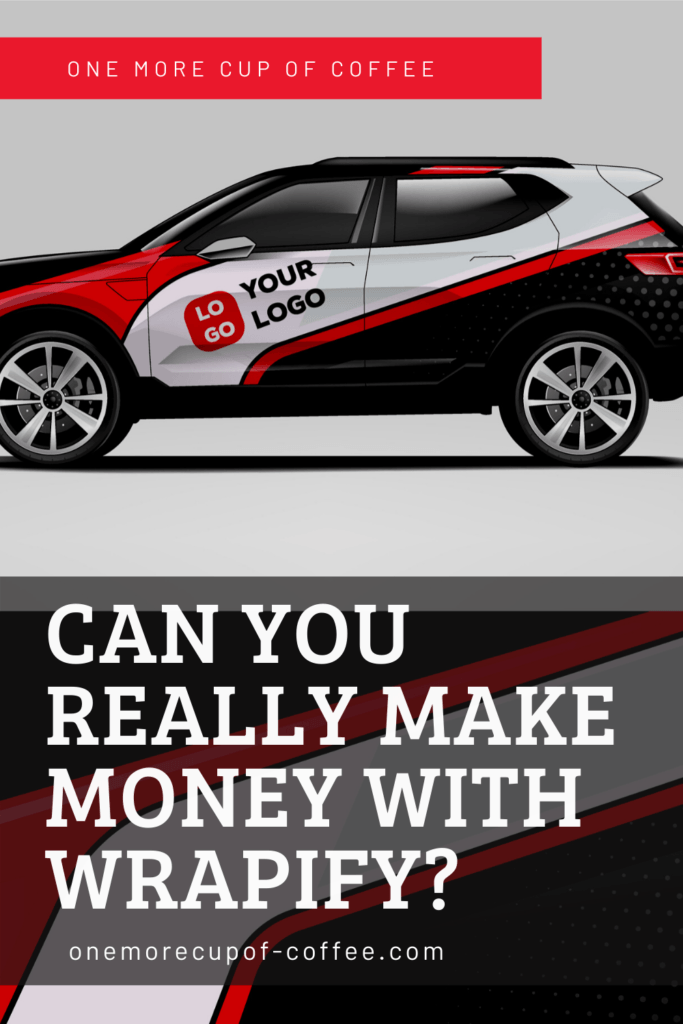 Can You Really Make Money With Wrapify_