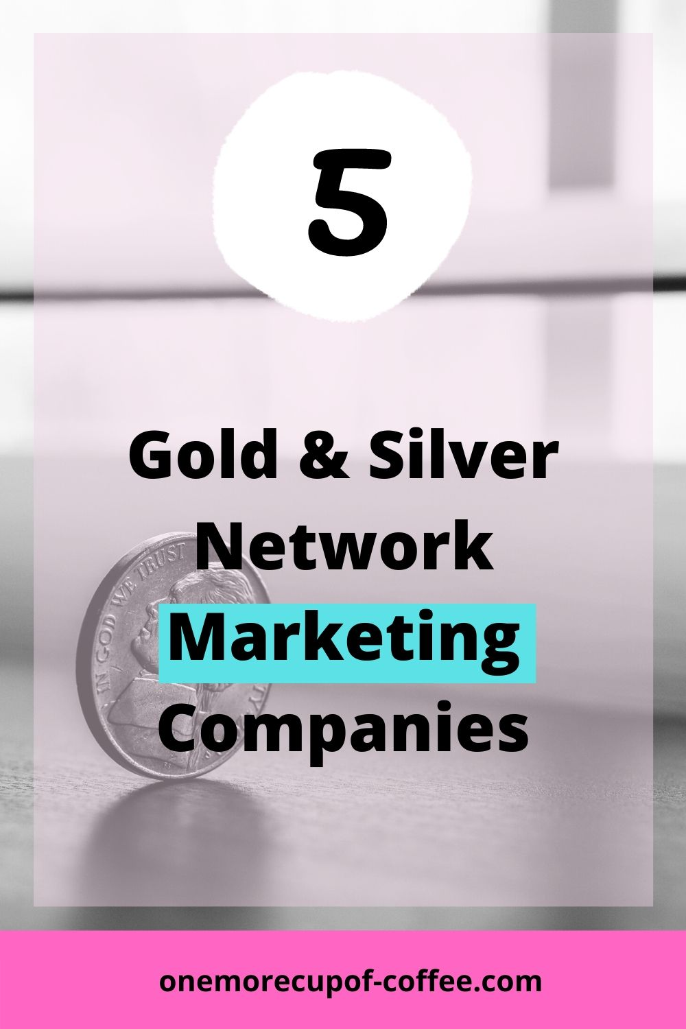 Coin to represent Gold & Silver Network Marketing Companies