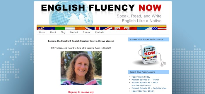 "This screenshot of the home page for English Fluency Now has a light blue background and a white middle section with text in blue and black, a graphic of the world in blue, and a photo of a smiling woman standing in front of some palm trees, as well as a small photo of the ""Success with Stories"" audio course."