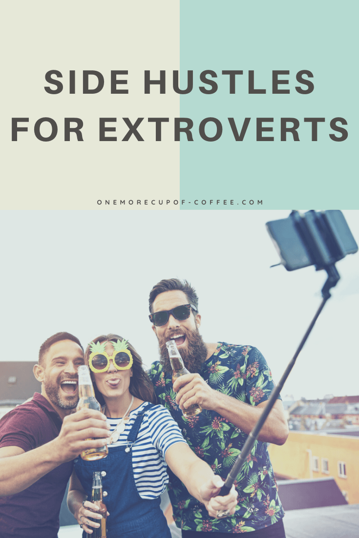 Side Hustles For Extroverts