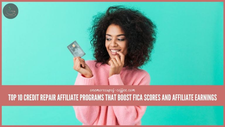 Top 10 Credit Repair Affiliate Programs That Boost FICA Scores And Affiliate Earnings featured image