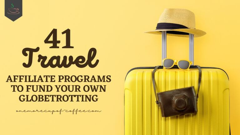 Travel Affiliate Programs To Fund Your Own Globetrotting featured image