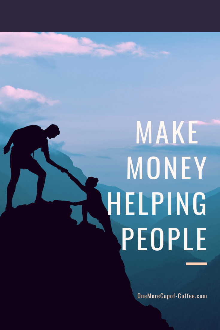 man helping woman climb hill to represent making money helping people