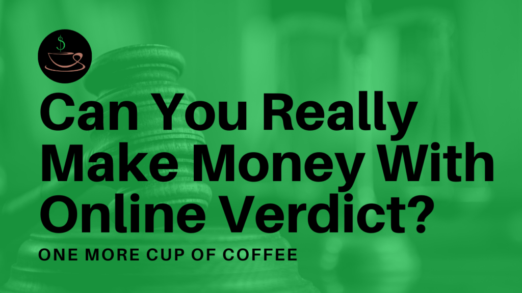 make money online verdict