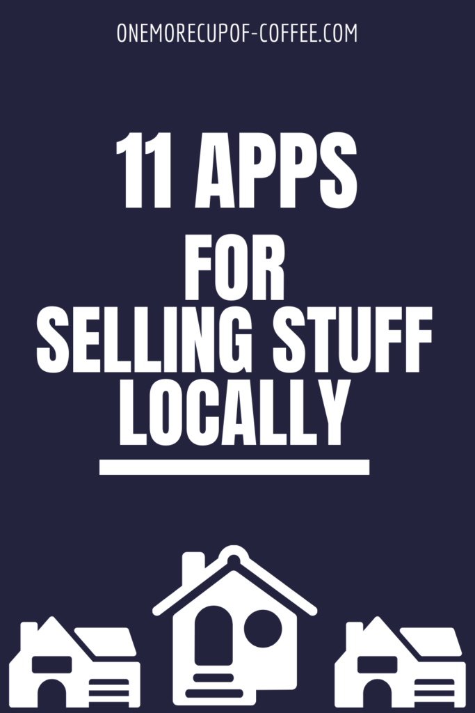 Apps For Selling Stuff Locally