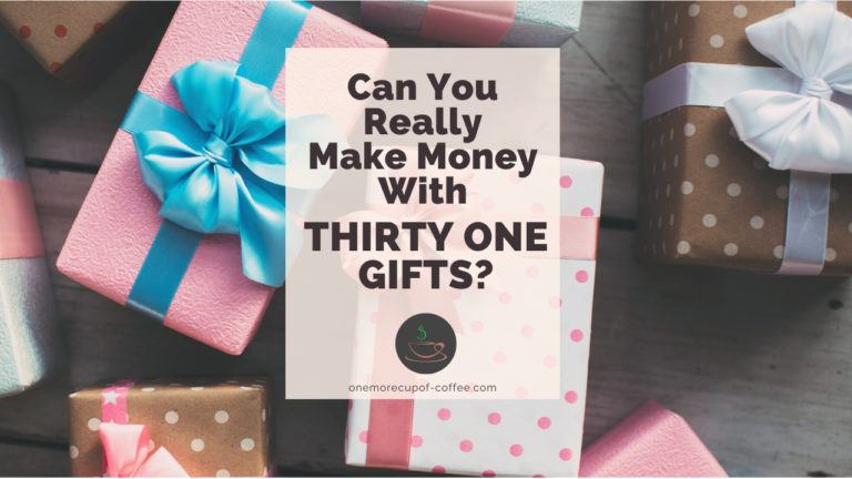 Can You Really Make Money With Thirty One Gifts feature image