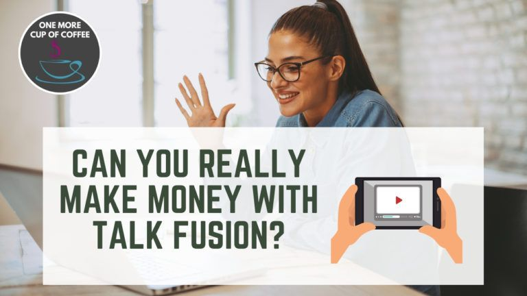 Make Money With Talk Fusion Featured Image