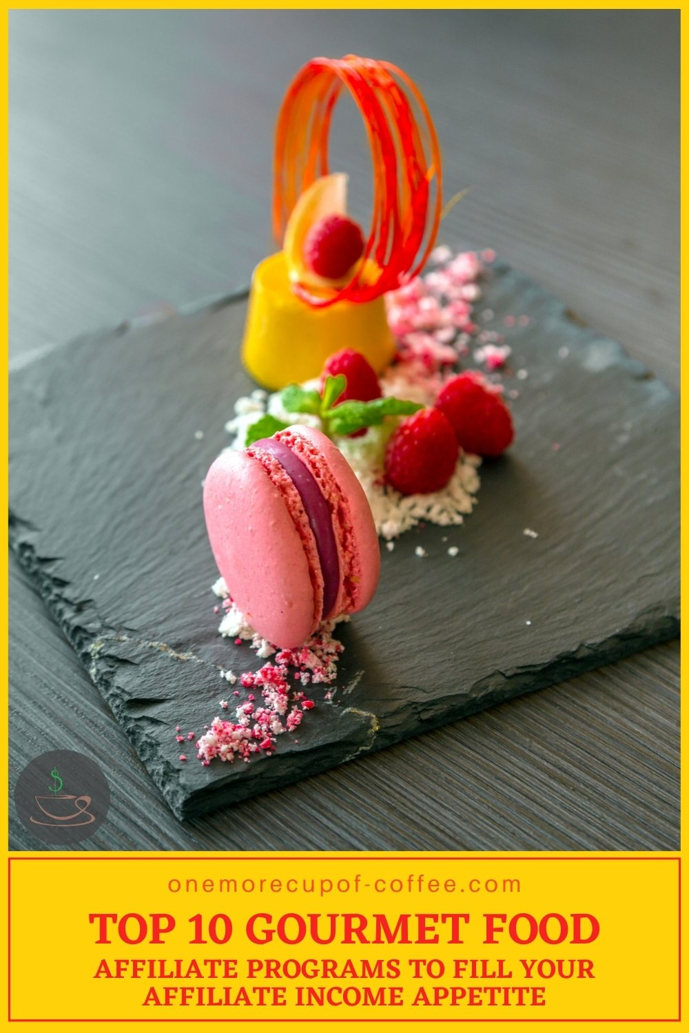 beautifully plated dessert dish, with text at the bottom on yellow background