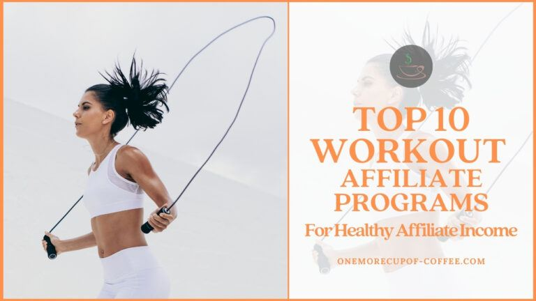 Top 10 Workout Affiliate Programs For Healthy Affiliate Income featured image