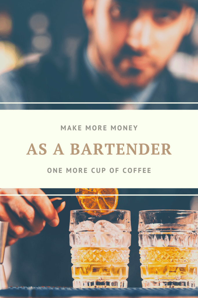 make more money as a bartender