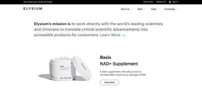 This screenshot of the home page for Elysium Health has a black header, a white navigation bar and a white background with black text announcing Elysium's mission, along with a photo of an open jar showing several pills of Elysium's primary product, 'Basis.'