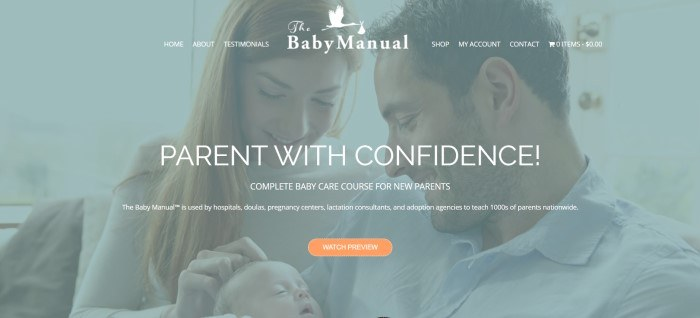 This screenshot of the home page for The Baby Manual has a translucent blue-filtered photo of a smiling dark-haired man and a smiling blonde woman snuggling with a newborn, along with white text inviting customers to take the baby care course and parent with confidence, as well as an orange call-to-action button.