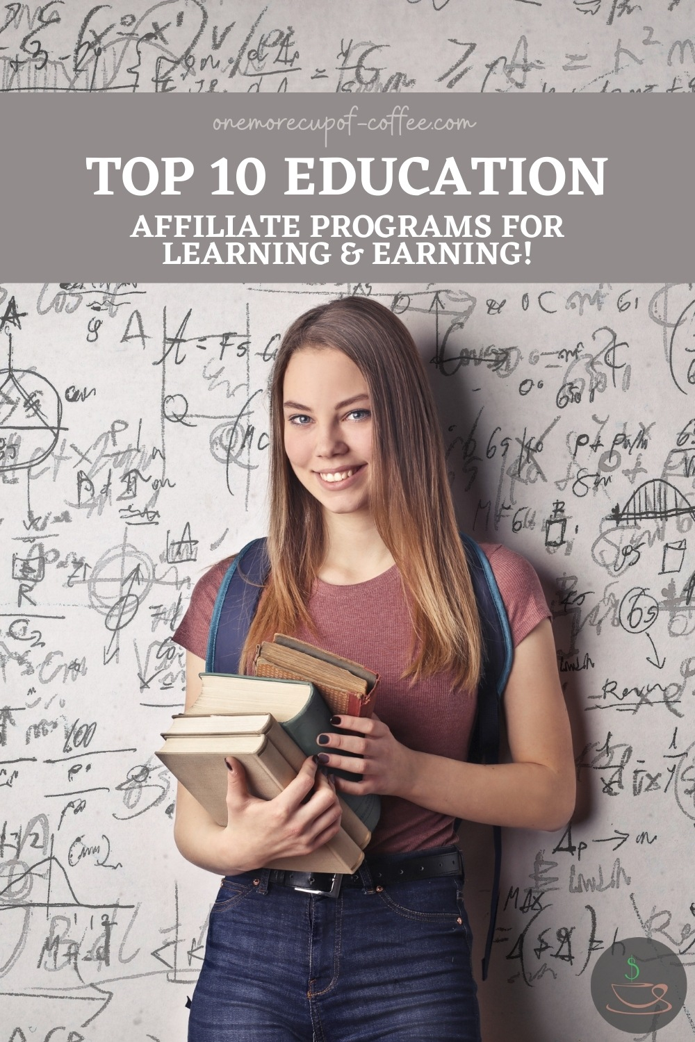 a smiling female student with books in her arms standing in front of a wall covered in mathematical equations; with text overlay