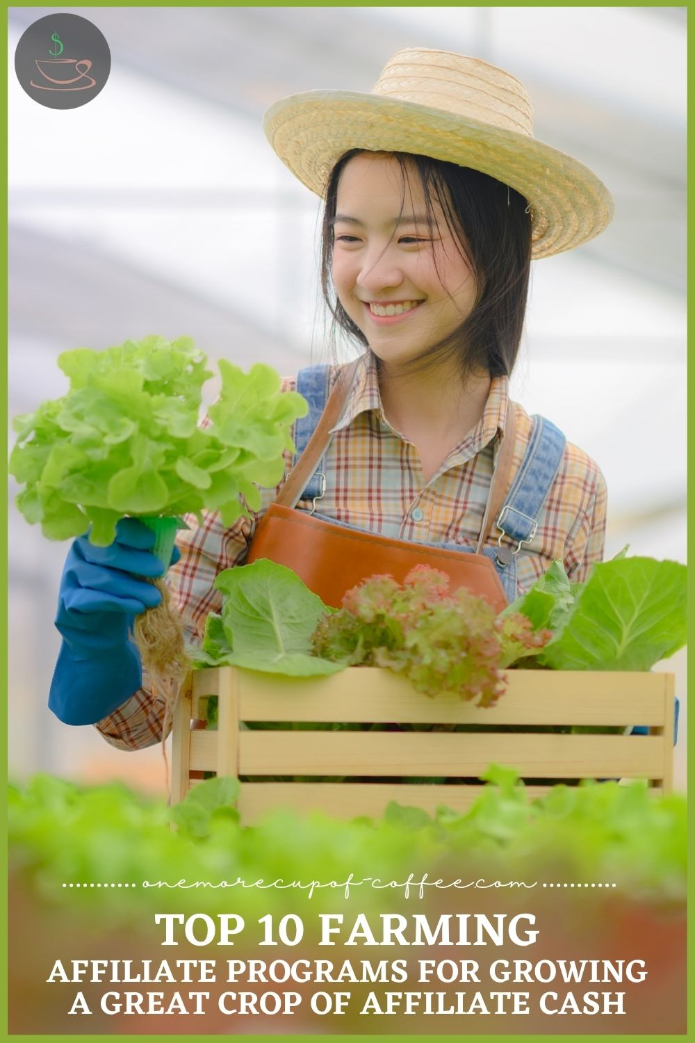 """young Asian girl holding fresh harvest and a crate full of greens; with text overlay """"Top 10 Farming Affiliate Programs For Growing A Great Crop Of Affiliate Cash"""""""