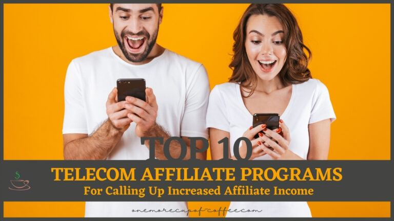 Top 10 Telecom Affiliate Programs For Calling Up Increased Affiliate Income featured image