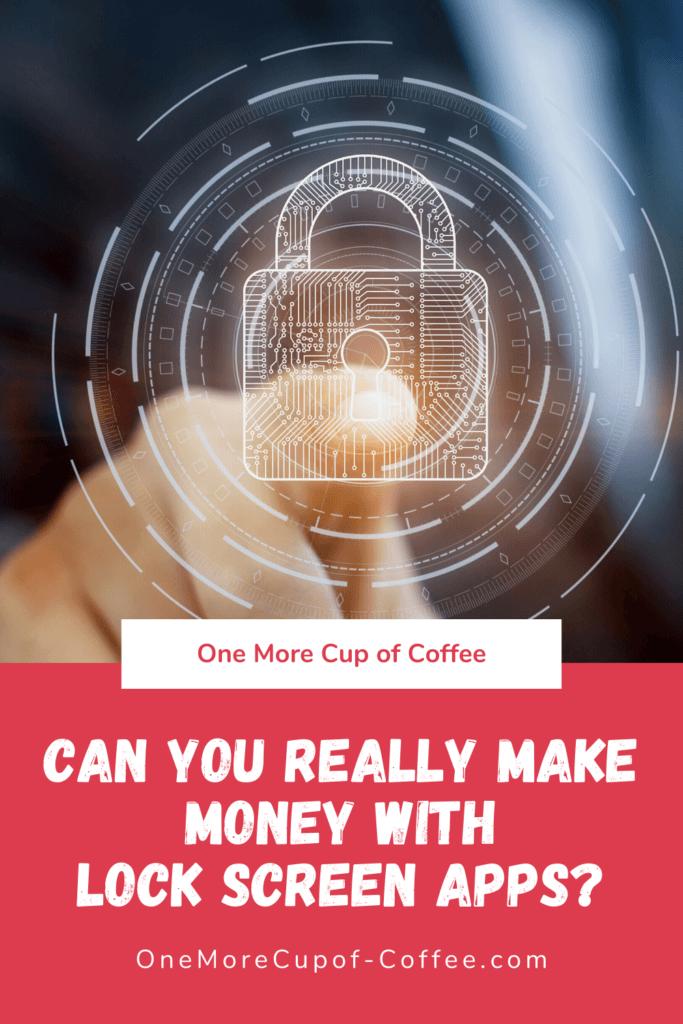 make money lock screen apps