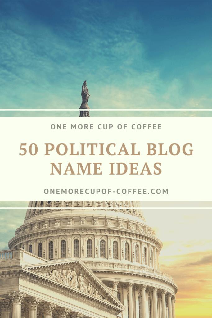 political blog name ideas