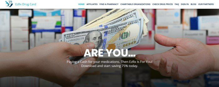 This screenshot of the home page for Ez Rx Drug Card has a white navigation bar with blue text above a photo of a man's hand holding several $100 bills, while another man's hand reaches for them, in front of a backdrop of a pharmacy shelf filled with prescription drugs, as well as white lettering inviting people who pay cash for prescriptions to get this card and start saving money.
