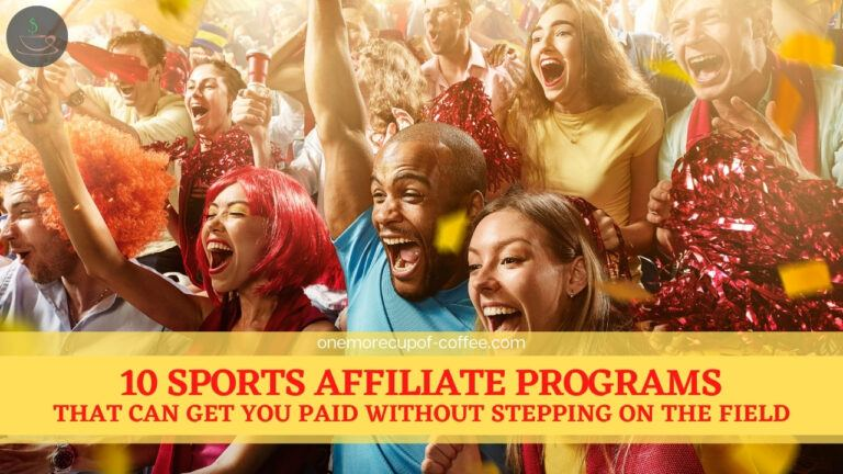 10 Sports Affiliate Programs That Can Get You Paid Without Stepping On The Field featured image