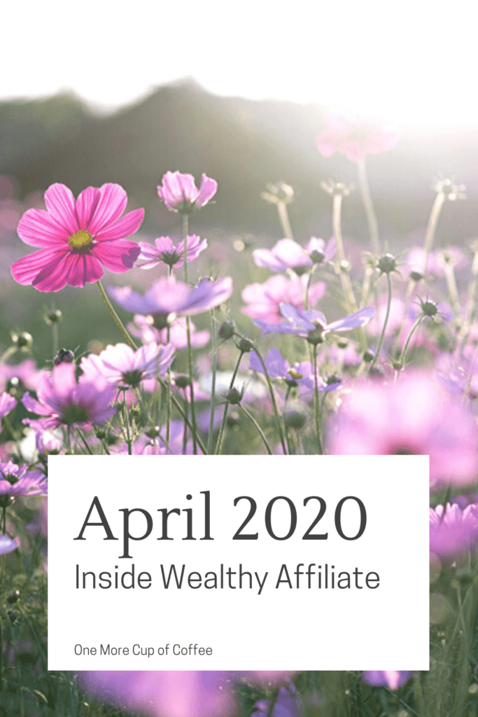 April 2020 Wealthy Affiliate
