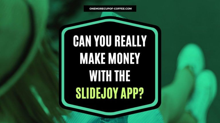 Can You Really Make Money With The Slidejoy App FEATURED