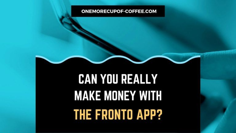Make Money With The Fronto App featured image