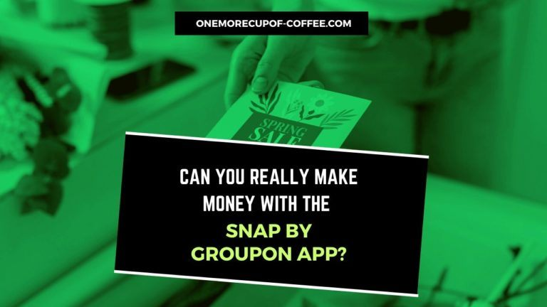 Make Money With The Snap By Groupon App featured image