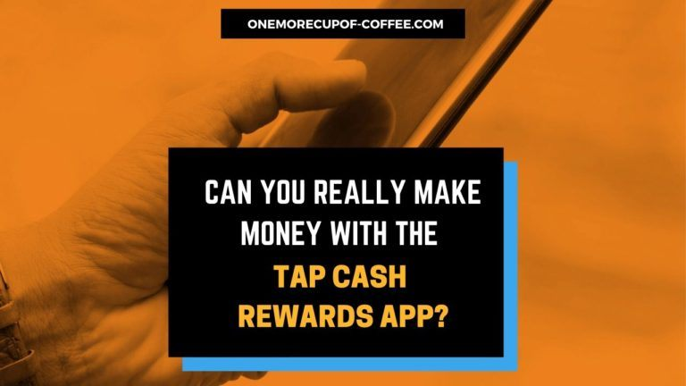 Make Money With The Tap Cash Rewards App featued image