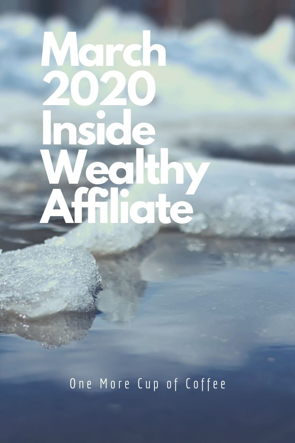 March 2020 wealthy affiliate