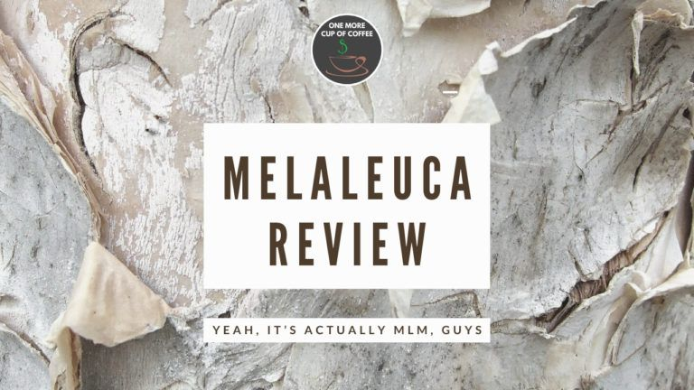 Melaleuca Review_ Yeah, It's Actually MLM, Guys feature image