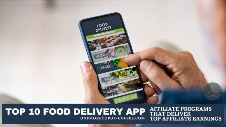 Top 10 Food Delivery App Affiliate Programs That Deliver Top Affiliate Earnings featured image