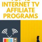 Top 10 Internet TV Affiliate Programs