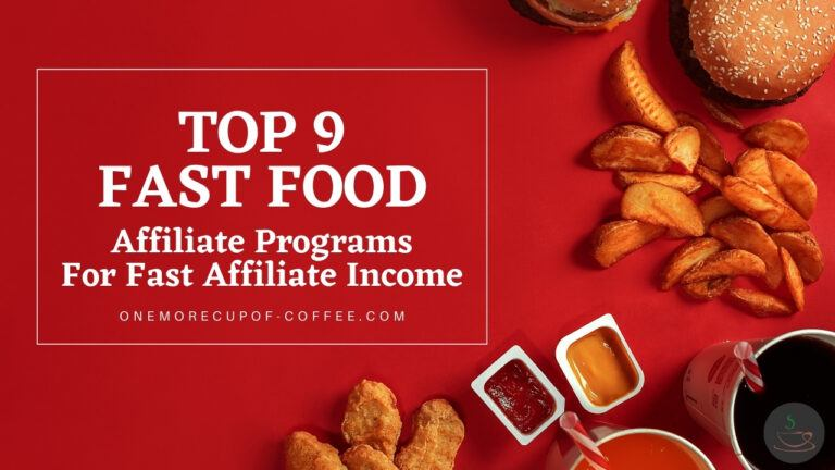 Top 9 Fast Food Affiliate Programs For Fast Affiliate Income featured image