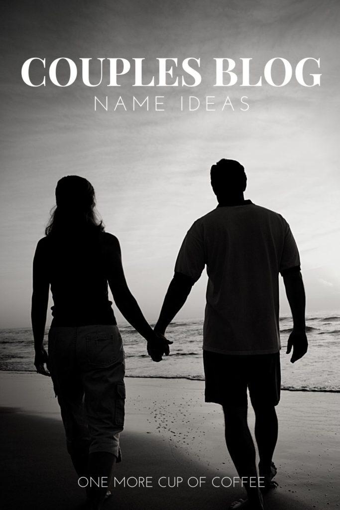 couples blog name ideas