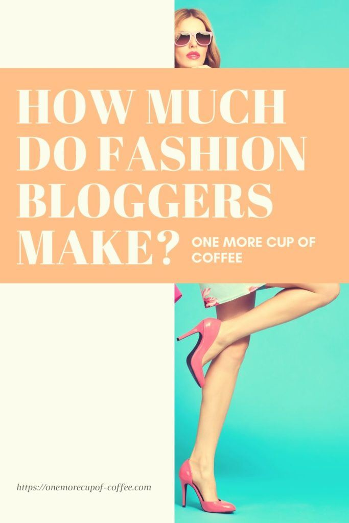 how much do fashion bloggers make pinterest1