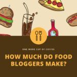 how much do food bloggers make v1