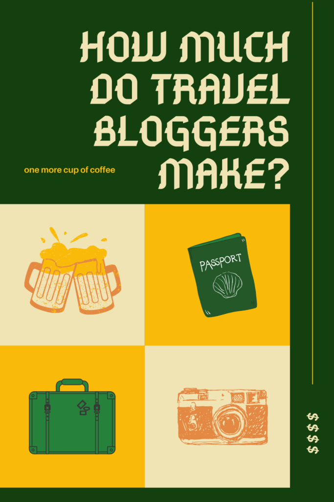 how much do travel bloggers make pinterest graphic