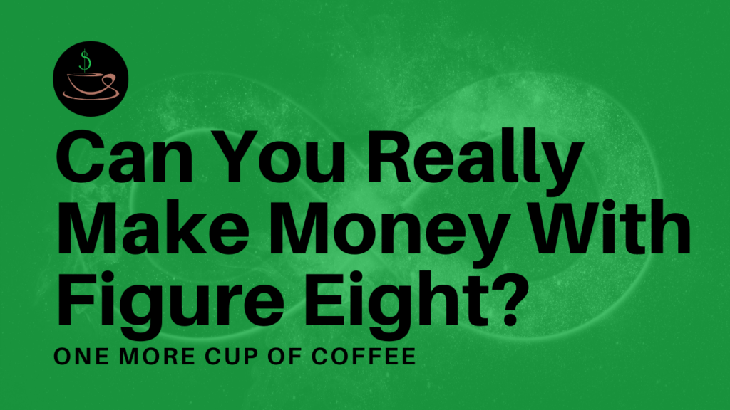 make money figure eight