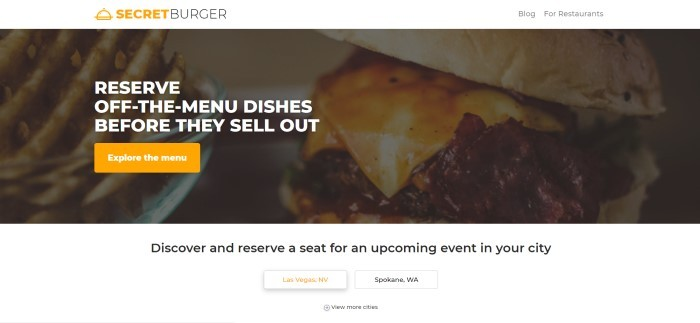 This screenshot of the home page for SecretBurger has a white header and white text laid over a photo of a cheeseburger, above a white section with black text announcing the ability to reserve meals and call to action buttons for nearby cities.