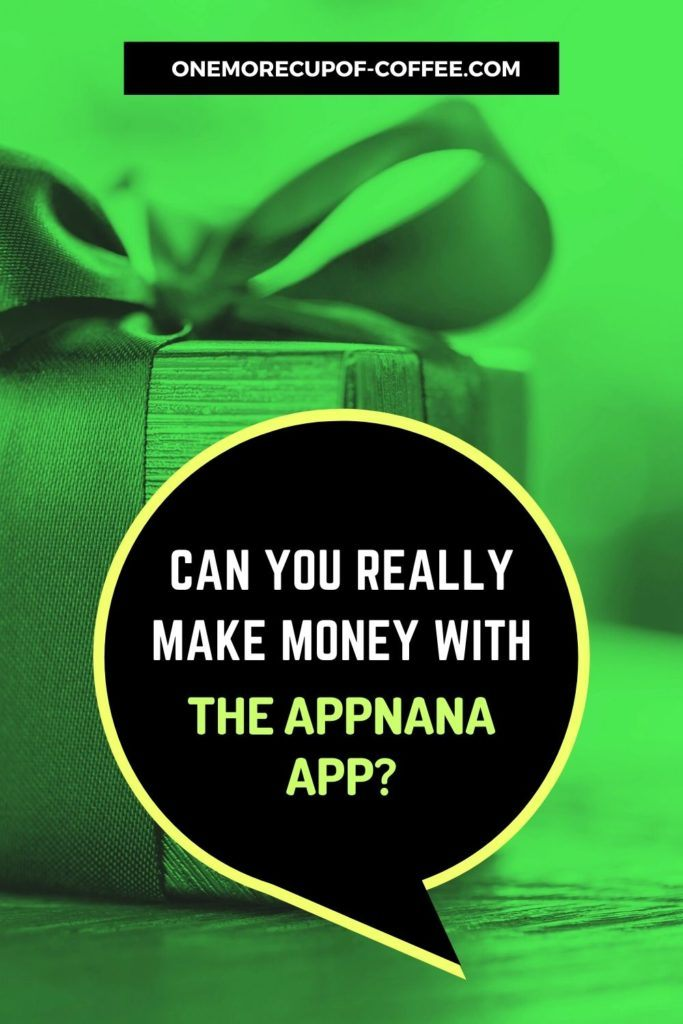 Can You Really Make Money With The AppNana App?
