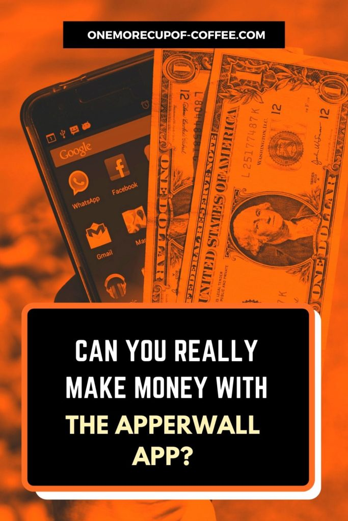 Can You Really Make Money With The Apperwall App?