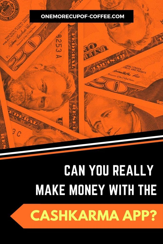 Can You Really Make Money With The CashKarma App?