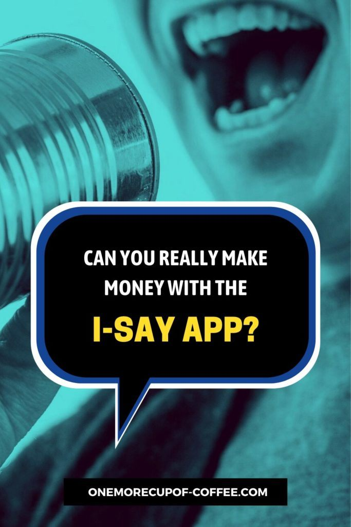 Can You Really Make Money With The I-Say App?