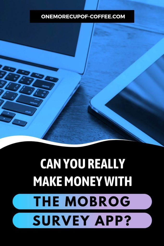 Can You Really Make Money With The Mobrog Survey App?