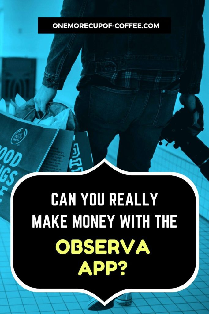 Can You Really Make Money With The Observa App?