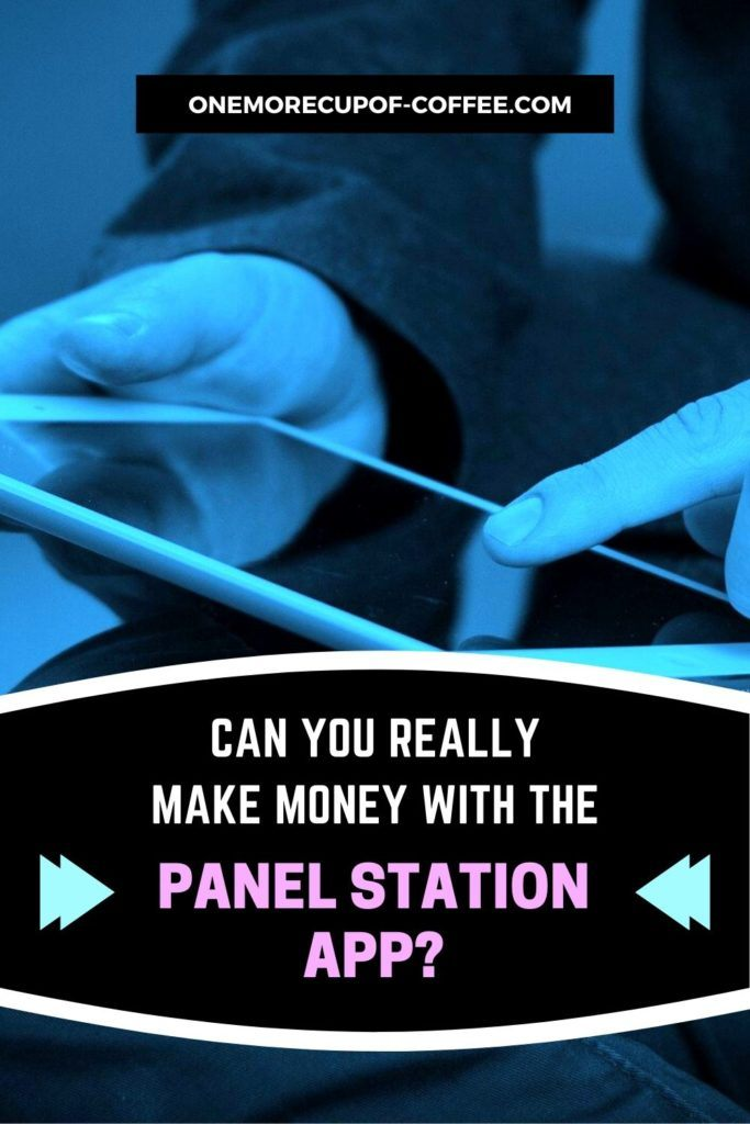Can You Really Make Money With The Panel Station App?