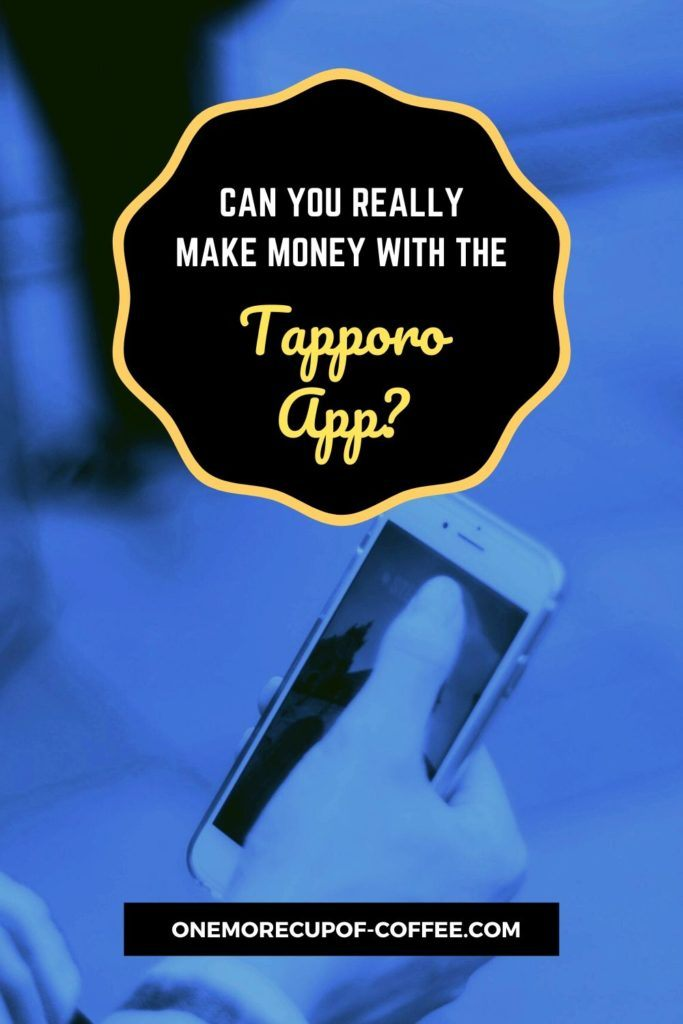 Can You Really Make Money With The Tapporo App?