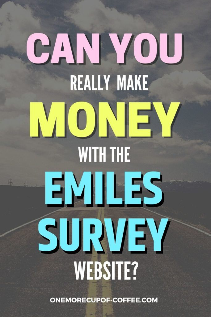 Can You Really Make Money With The eMiles Survey Website?